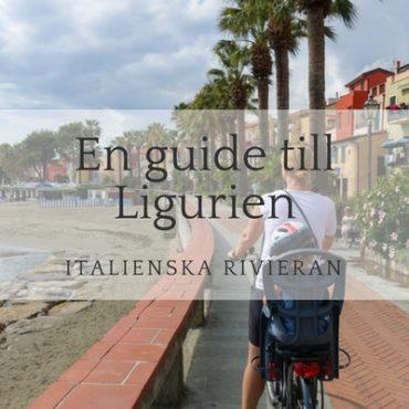 En guide till Ligurien (och charmiga Civezza), Italienska rivieran
