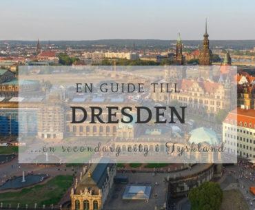 Resa till Dresden – tips och inspiration till en weekend i Dresden